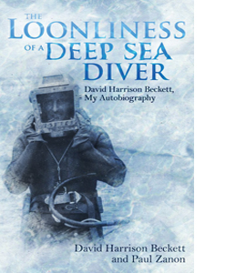 The Loonliness of a Deep Sea Diver: David Harrison Beckett (HB)