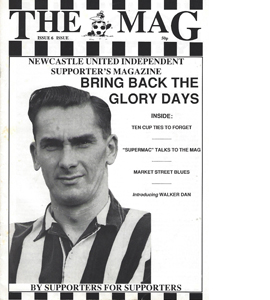 The Mag Newcastle United Supporters Fanzine (Issue 6)