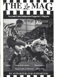 The Mag Newcastle United Supporters Fanzine (Issue 13)