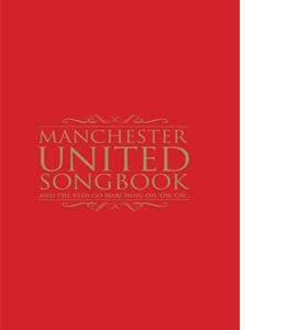 The Manchester United Songbook (HB)