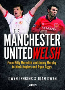 The Manchester United Welsh