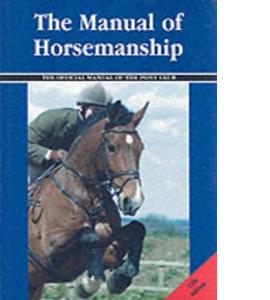 The Manual of Horsemanship