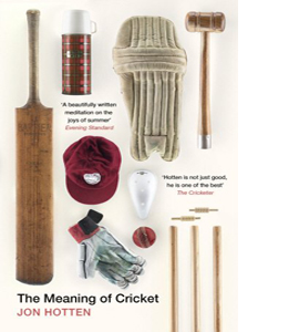 The Meaning of Cricket