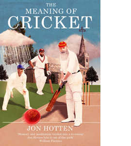 The Meaning of Cricket (HB)