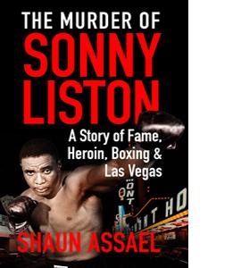 The Murder of Sonny Liston ...
