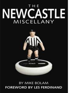 The Newcastle United Miscellany (HB)