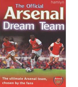 The Official Arsenal Dream Team