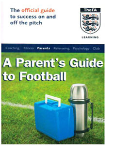 The Official FA Guide for Football Parents