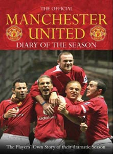 The Official Manchester United Diary Of The Season (HB)