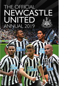 The Official Newcastle United FC Annual 2019 (HB)