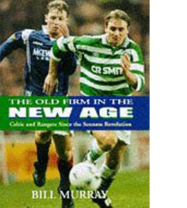 The Old Firm in a New Age (HB)