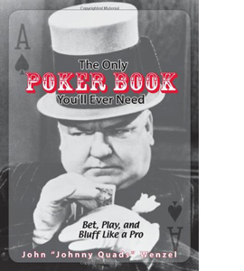 The Only Poker Book You'll Ever Need