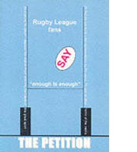 The Petition : Rugby League Fans Say Enough Is Enough