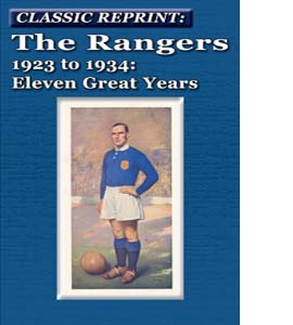 The Rangers 1923 to 1934