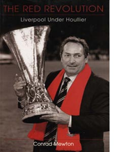 The Red Revolution: Liverpool Under Houllier