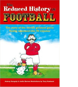 The Reduced History of Football (HC)