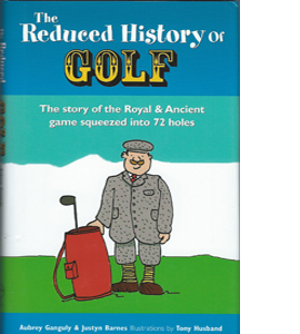 The Reduced History of Golf (HB)