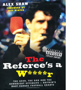 The Referee's a W****r (HB)