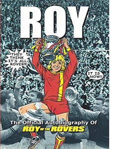 The Roy of the Rovers Autobiography (HB)