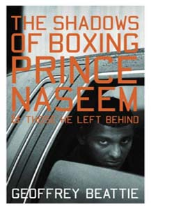 The Shadows of Boxing: Prince Naseem And Those He Left Behind