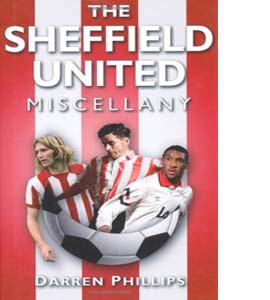 The Sheffield United Miscellany (HB)