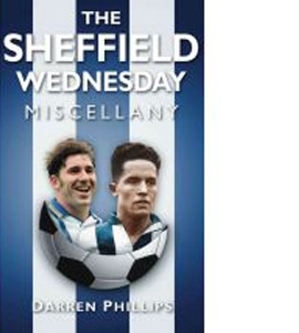 The Sheffield Wednesday Miscellany (HB)