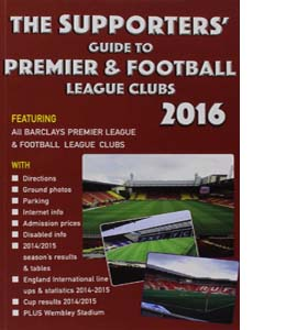 The Supporters' Guide to Premier & Football League Clubs 2016