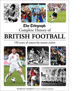 The Telegraph Complete History of British Football (HB)