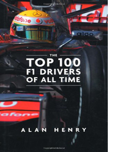The Top 100 Formula One Drivers of All Time (HB)