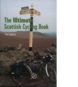 The Ultimate Scottish Cycling Book (HB)