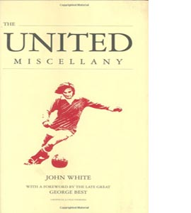 The United Miscellany (HB)