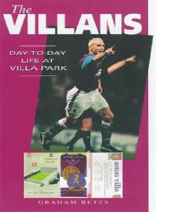 The Villans : Day-to-day Life at Villa Park