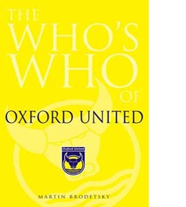 The Who's Who of Oxford United (HB)