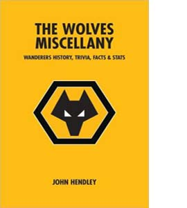 The Wolves Miscellany (HB)