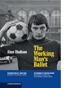 The Working Man's Ballet