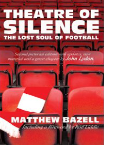 Theatre Of Silence  - The Lost Soul Of Football