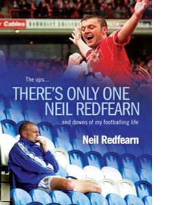 There's Only One Neil Redfearn (HB)
