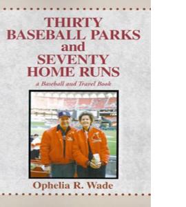 Thirty Baseball Parks and Seventy Home Runs (HB)