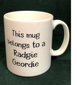 This Mug Belongs To A Radgie Geordie (Mug)