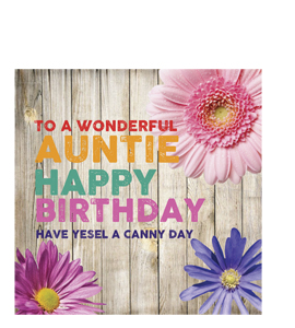 To A Wonderful Auntie- Happy Birthday. (Greetings Card)