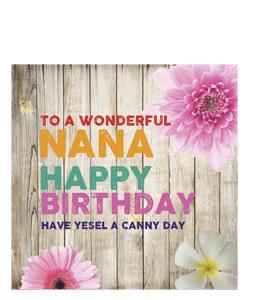 To A Wonderful Nana. Happy Birthday. (Greetings Card)