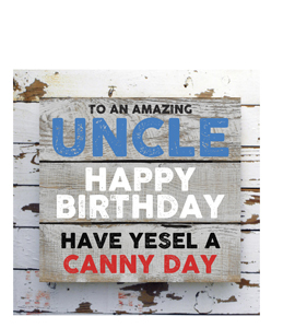 To An Amazing Uncle- Happy Birthday. (Greetings Card)