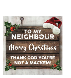 To My Neighbour Merry Christmas (Greetings card)