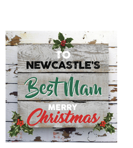 To Newcastle's Best Mam Merry Christmas (Greetings Card)