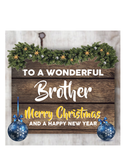 To a Wonderful Brother Merry Christmas (Greetings Card)