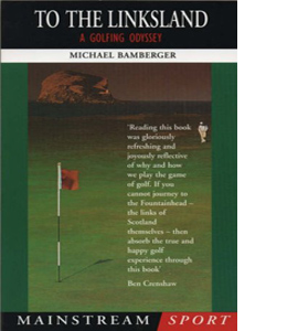 To the Linksland: Golfing Odyssey
