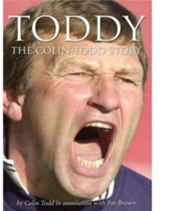 Toddy - The Colin Todd Story (HB)