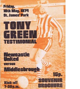 Tony Green Newcastle v Middlesboro Testimonial 73/74 (Programme)