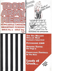 Toon Army News Newcastle United Issue 6 (Fanzine)