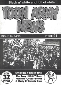 Toon Army News Newcastle United Issue 8 (Fanzine)